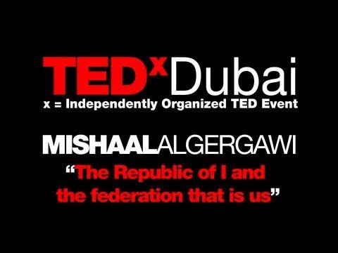 TEDxDubai 2010| Mishaal Al Gargewi | The Republic of I .mov