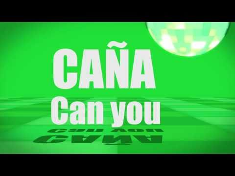 Pronunciation - #11 - Can you (CAÑA)