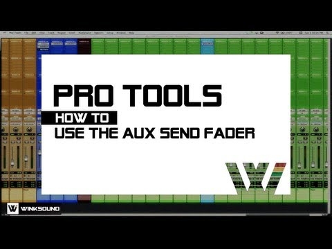 Pro Tools: How To Use The Aux Send Fader | WinkSound