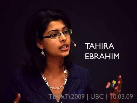 TEDxTerryTalks - Tahira Ebrahim - 10/03/09