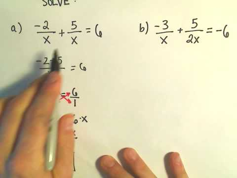 Solving a Basic Rational Equation - Ex 1