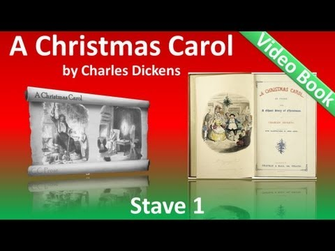 Stave 1 - A Christmas Carol by Charles Dickens