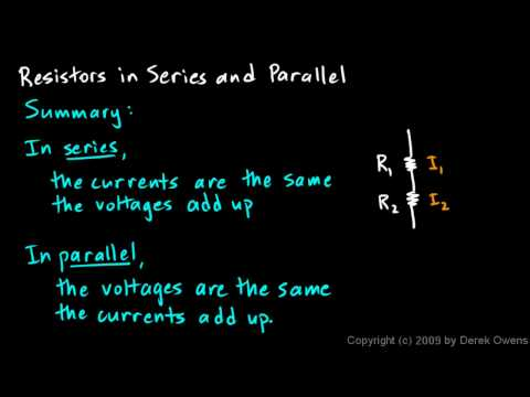 Physics 13.4.2d - Resistors in Series and Parallel