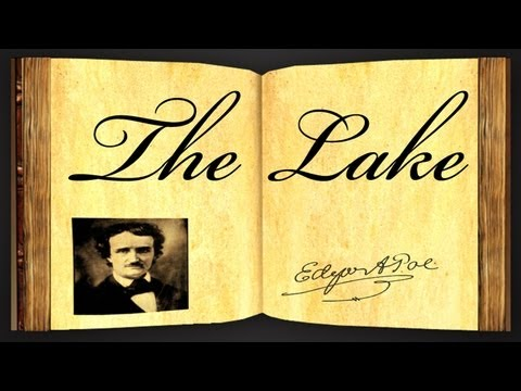 The Lake by Edgar Allan Poe - Poetry Reading
