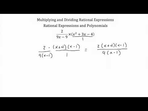 Rational Expressions -Multiplying and Dividing