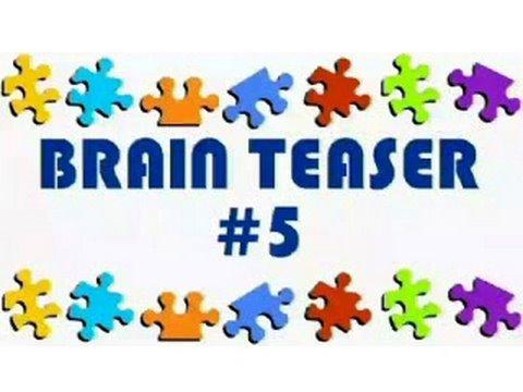 Video Brain Teaser #5