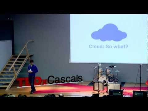 TEDxCascais - Hugo Magalhães - Cloud Computing - So What?