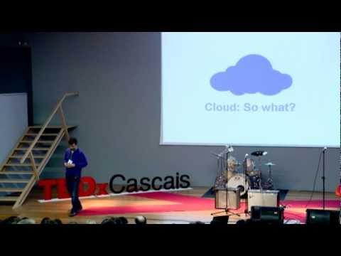 TEDxCascais - Hugo Magalhães - Cloud Computing - So What?