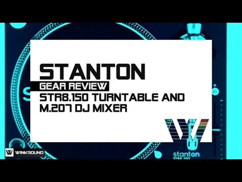Stanton STR8.150 Turntable and M.207 DJ Mixer | WinkSound