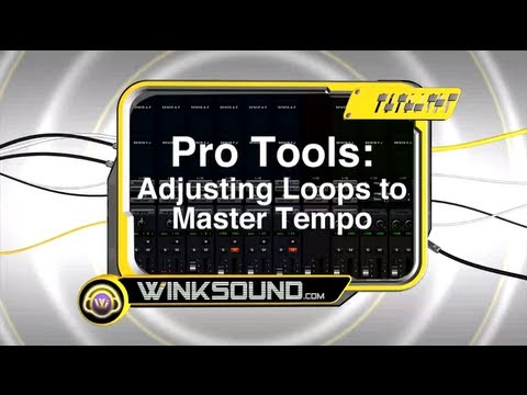 Pro Tools: Adjusting Loops to Master Tempo