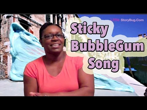 Preschool song - Sticky Sticky Bubble Gum Song - Littlestorybug