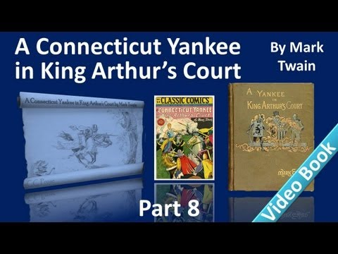 Part 8 - A Connecticut Yankee in King Arthur's Court Audiobook by Mark Twain (Chs 36-40)