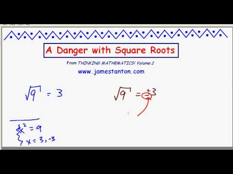 Square Root Danger! (TANTON Mathematics)