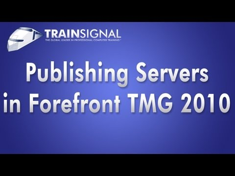 Publishing Servers in Forefront TMG 2010