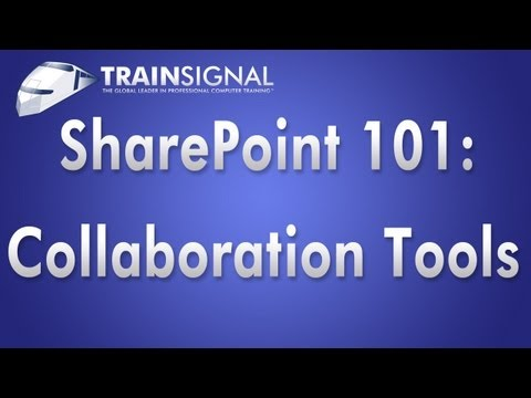 SharePoint 101: Using SharePoint as a Collaboration Tool