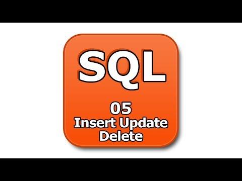 SQL Tutorial - 05 - Insert Update Delete