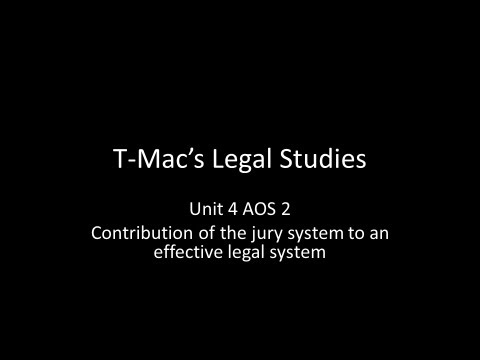 VCE Legal Studies - Unit 4 AOS2 - Contribution of the jury system to an effective legal system