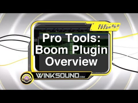 Pro Tools: Boom Plugin Overview