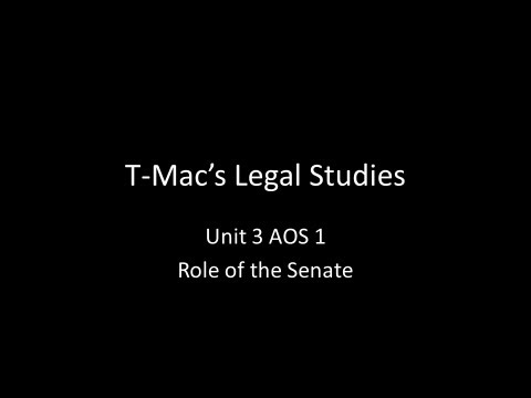 VCE Legal Studies - Unit 3 AOS1 - Parliament - Role of the Senate