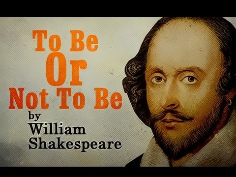 Pearls Of Wisdom - To Be Or Not To Be by William Shakespeare - Soliloquy