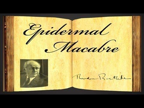 Pearls Of Wisdom - Epidermal Macabre by Theodore Roethke - Poetry Reading
