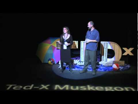 TEDxMuskegon - Brad and Amanda Kik - The Genius of Place and the Longview