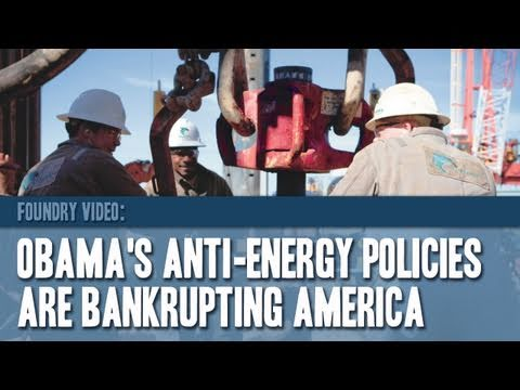 Obama's Anti-Energy Policies Are Bankrupting America