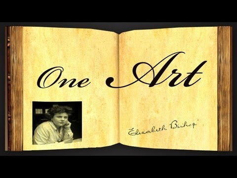 Pearls Of Wisdom - One Art by Elizabeth Bishop - Poetry Reading