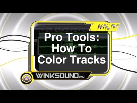 Pro Tools: How To Color Tracks