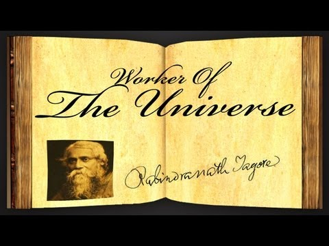 Pearls Of Wisdom - Worker Of The Universe by Rabindranath Tagore - Poetry Reading