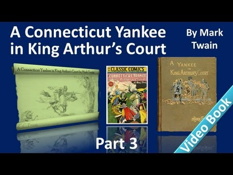 Part 3 - A Connecticut Yankee in King Arthur's Court Audiobook by Mark Twain (Chs 12-16)