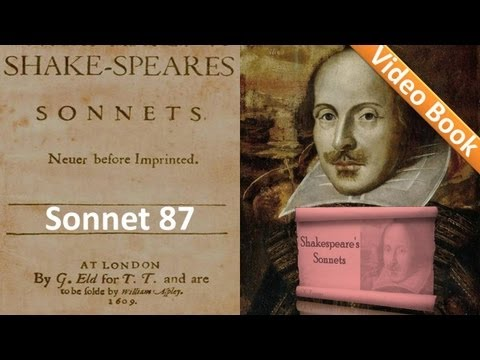 Sonnet 087 by William Shakespeare
