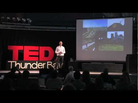 TEDxThunderBay - Geoff Cape - Imagine your City with Nature