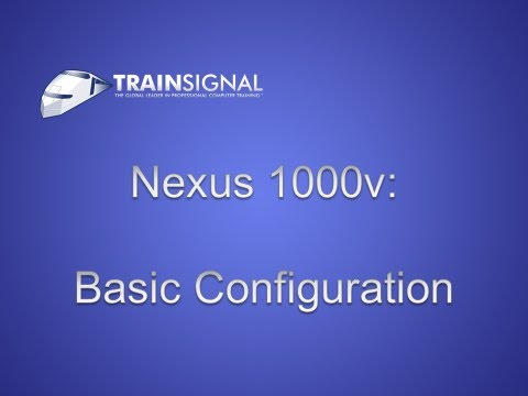 Nexus 1000v - Basic Configuration