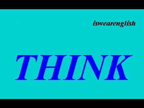 Think  - An Explanation with Examples - ESL British English Pronunciation