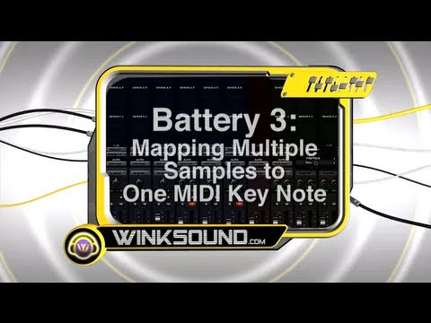 Native Instruments Battery 3: Mapping Multiple Samples to One MIDI Note | WinkSound