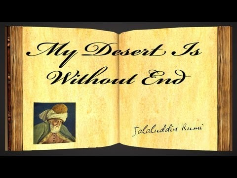 Pearls Of Wisdom - My Desert Is Without End by Jalaluddin Rumi - Poetry Reading