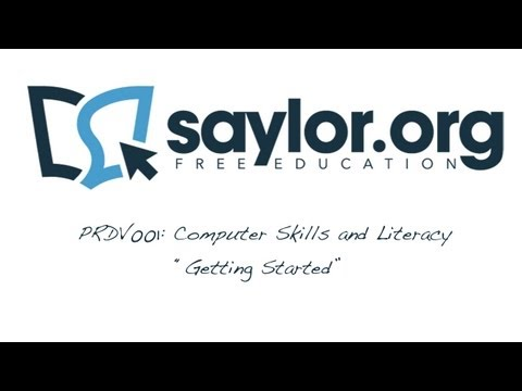 "Saylor PRDV001: Computer Skills and Literacy - ""Getting Started"""