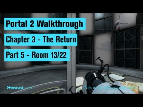 Portal 2 Walkthrough / Chapter 3 - Part 5: Room 13/22