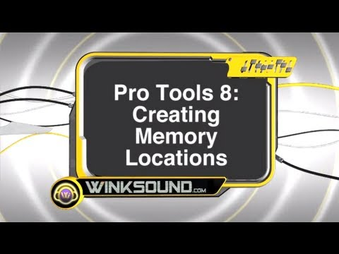 Pro Tools: Creating Memory Locations | WinkSound