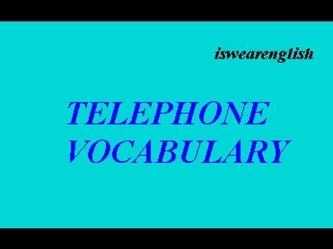 Telephone Vocabulary - ESL British English Pronunciation