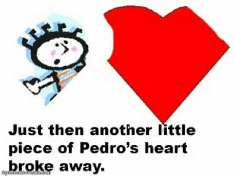 Pedro and the Broken Heart A Responsibility Stor