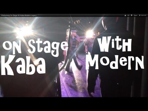 Performing On Stage W/ Kaba Modern Legacy