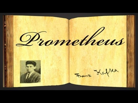 Pearls Of Wisdom - Prometheus by Franz Kafka - Parable