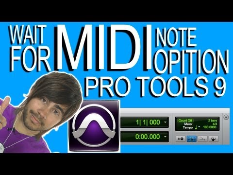 Set Wait for Note Option - Pro Tools 9