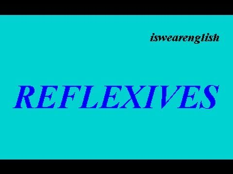 Reflexives - When to use them - ESL British English Pronunciation