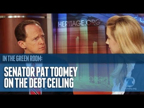 Senator Pat Toomey (R-PA) on the Debt Ceiling