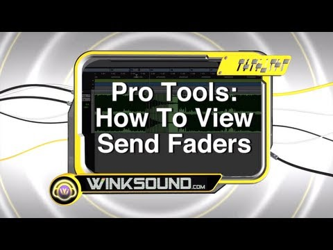Pro Tools: How To View Send Faders