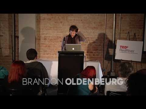 TEDxRedRiver-Brandon Oldenburg-Introducing TEDx to the Arklatex