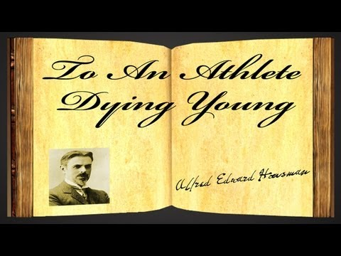 To An Athlete Dying Young by A.E.Housman - Poietry Reading